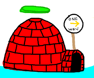 One way red igloo with floating disc