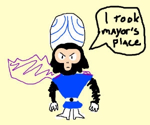 Mojo Jojo took the Mayor's place.