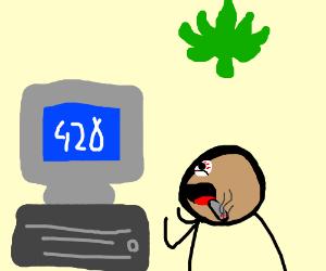 My computer screen when I'm high