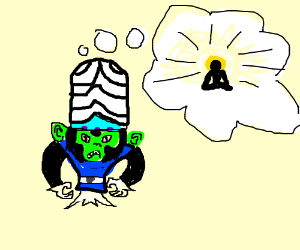 Mojojojo craves enlightenment