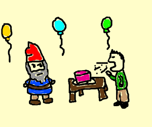 Gnome receives expectorated birthday cake.