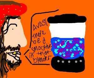 Pirate pillaging the blender
