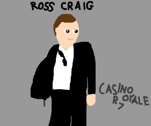 Daniel Craigs secret name is Ross
