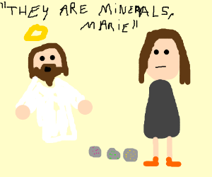Jesus gives Marie a geology lesson