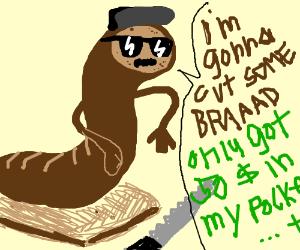 Worm-shaped bread rap Macklemore