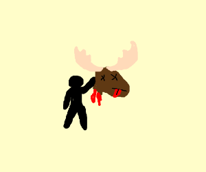 stick man with moose head in hand