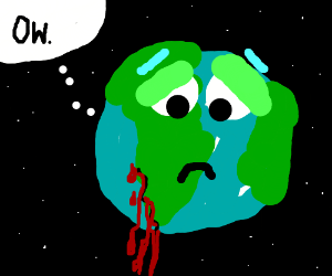 The Earth is bleeding