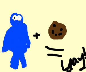 Cookie monster plus cookie equals yay!