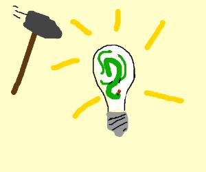 Smash the lightbulb full of vipers!