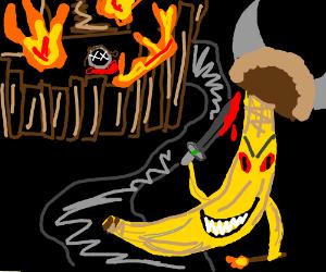 viking banana lays waste to the villiage