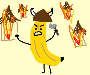 Viking Banana will pillage your village!