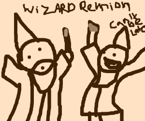 A wizard is never late for wizard reunions