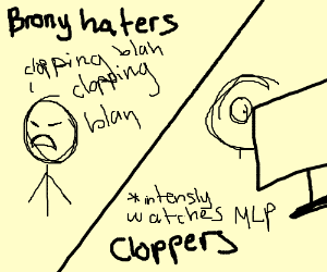 Brony haters discuss clop more than cloppers.