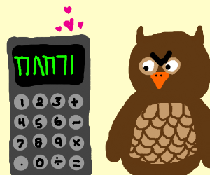 Calculator professes love for Owl