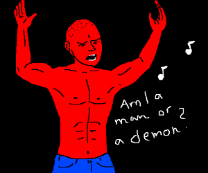 Depressed red-skinned not sure if man or demon