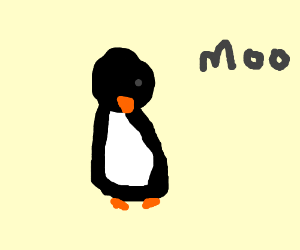 a penguin says moo