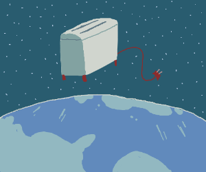 toaster floating over Earth