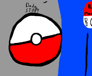 Upside down Pokeball likes to touch boobs