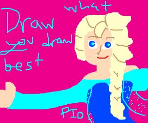 Draw what you draw best. PIO