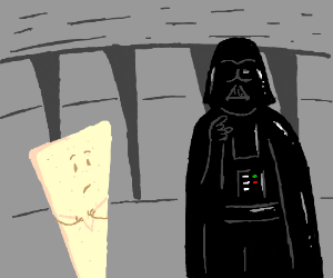 """""""Nacho, I find your lack of cheese disturbing"""""""