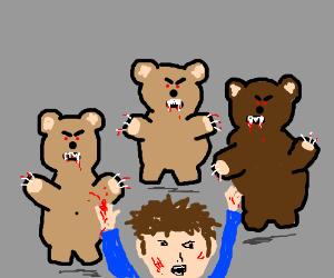 Look behind you, demonic teddy bears!