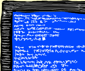 Blue screen of death.
