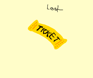 I've lost a golden ticket