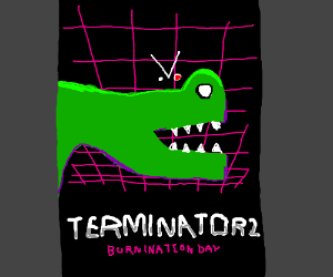 "Trogdor/Terminator movie ""T2: Burnination Day"""