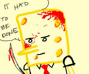 Spengbab kills without pity or remorse.