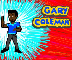 WHO'S THAT POKEMON!? (It's Gary Coleman)