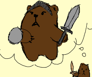 a bear wants to be a knight