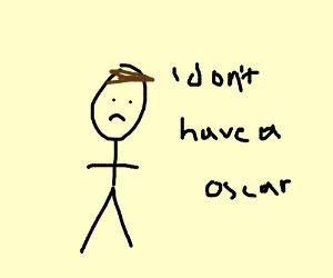 Leonardo DiCaprio hasn't an Oscar yet.