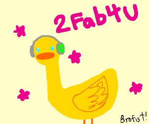 Pewdiepie is a fabulous duck