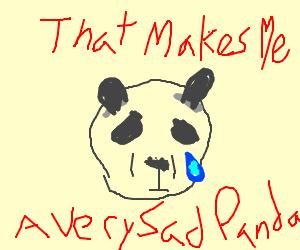 Very sad panda