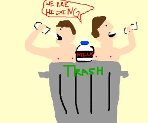2 shirtless guys hiding in trash drink milk