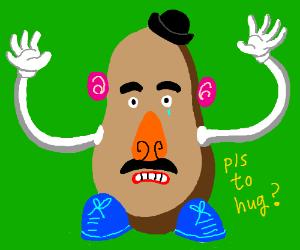 Give Mr Potato Head a hug!