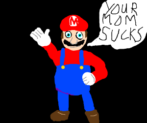 Mario insults your mom