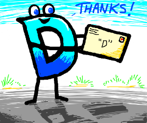 The D holding mail says thanks!