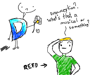 """""""Drawception? No, doesn't ring a bell."""" -Reed"""