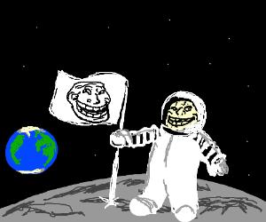 Troll plants troll flag on moon