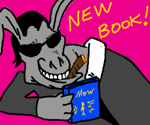 "Donkey try to sell his new book ""Mow""."