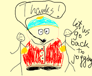 """Cartman says """"Thanks"""" for his new joggers"""