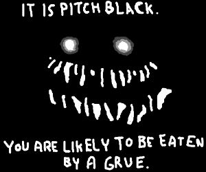You just died at Zork  Eaten by grue - Drawception