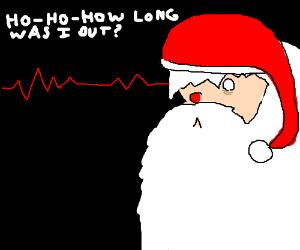 Santa Clause awaking from coma