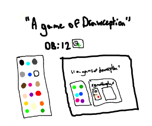 A game of Drawception.