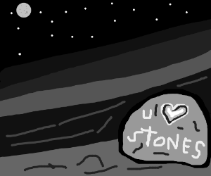 You love a stone...