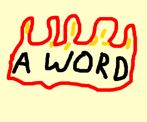 a word on fire
