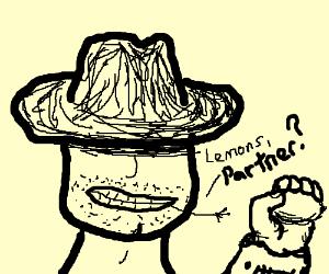 Lemons, pardner?