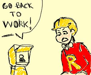 A tells richie rich to go back to work