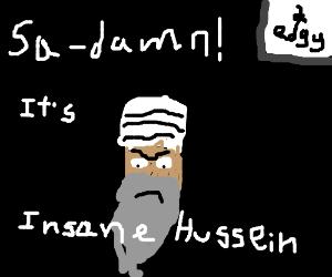 Saddam Hussein releases his latest rap album.